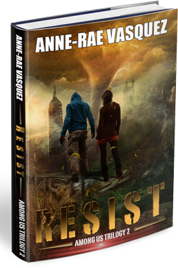 Resist, book 2 of Among Us Trilogy