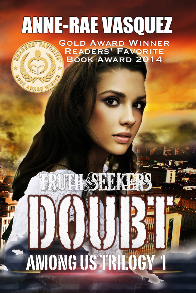 Gold winner Readers' Favorite Book Awards 2014 - Doubt by Anne-Rae Vasquez